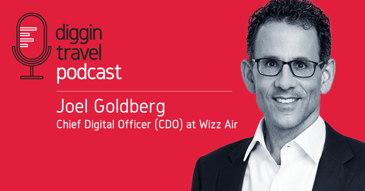 Talking 2020 airline digital trends with Wizz Air CDO Joel Goldberg