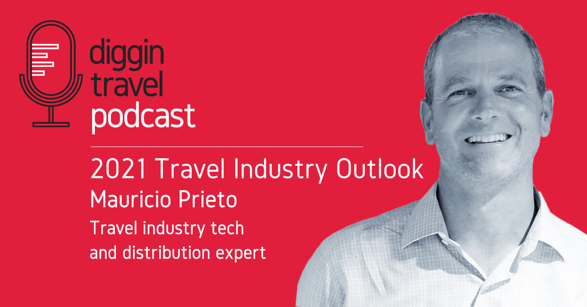 2021 Travel Industry Outlook with Mauricio Prieto
