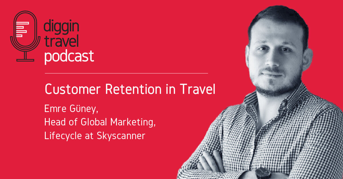 Customer retention in travel on latest Diggintravel Podcast