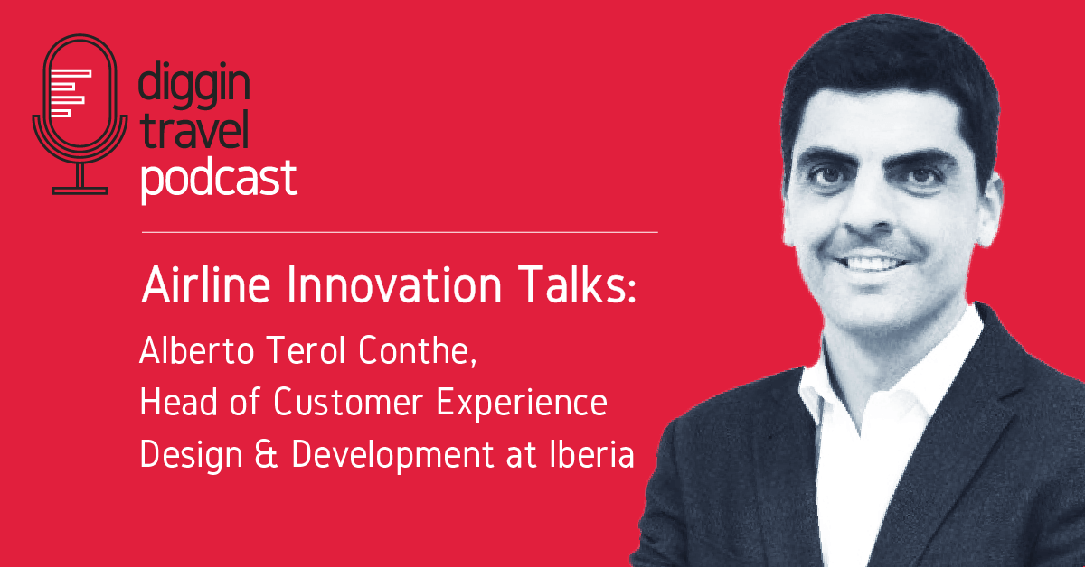Airline Innovation Talks with Alberto Terol Conthe from Iberia